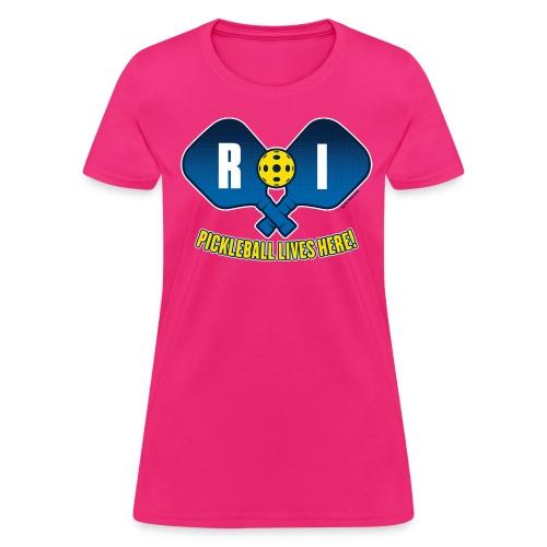 Pickleball Lives Here_ Rhode Island - Women's T-Shirt