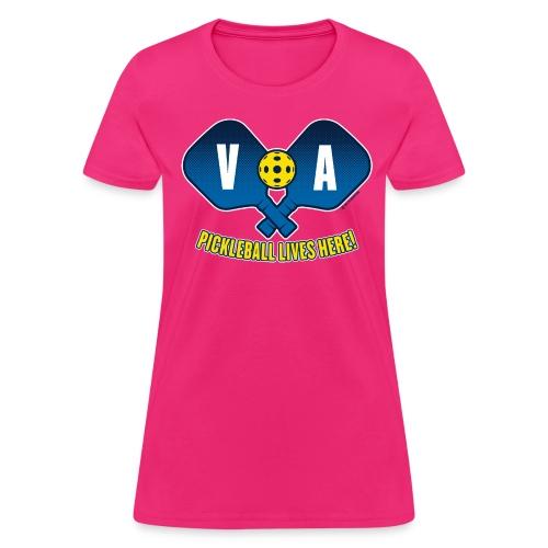 Pickleball Lives Here_ Virginia - Women's T-Shirt