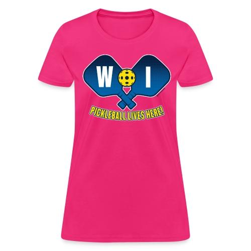 Pickleball Lives Here_Wisconsin - Women's T-Shirt