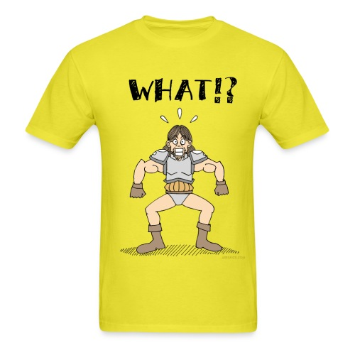 WHAT - Men's T-Shirt