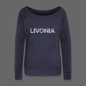 Livonia Michigan Words - Women's Wideneck Sweatshirt