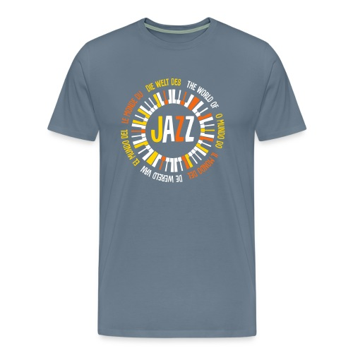 The World Of Jazz -Multilingual T-shirt - Men's Premium T-Shirt