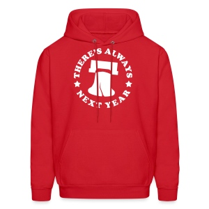 There's Always Next Year - Men's Hoodie