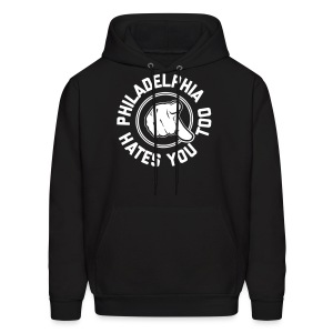 Philadelphia Hates You Too - Men's Hoodie