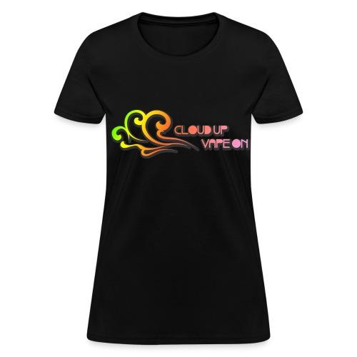 Cloud Up Vape On - Colors - Women's T-Shirt
