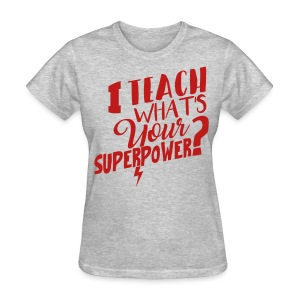 RED GLITTER I teach what's your super power? - Women's T-Shirt