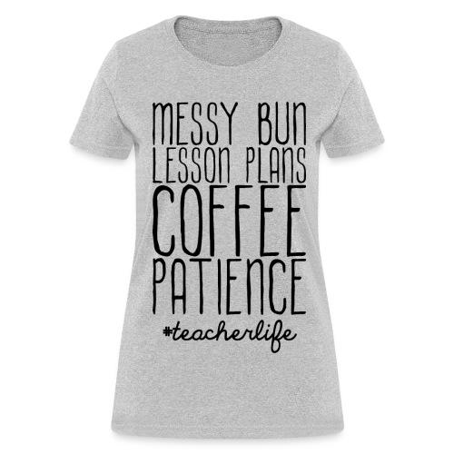 Teacher Life Womens - Women's T-Shirt