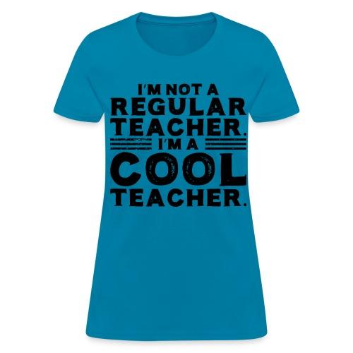 Cool Teacher Womens - Women's T-Shirt