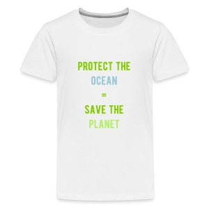 kid's protect the ocean = save the planet tee - Kids' Premium T-Shirt