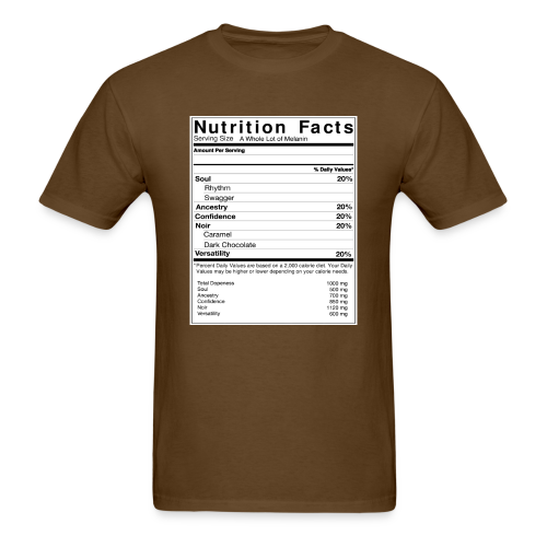 Melanin Nutrition Facts Tee (Unisex Sizes) - Men's T-Shirt