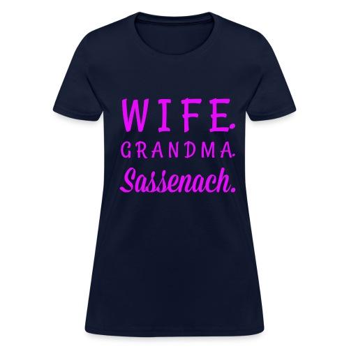 Wife. Grandma. Sassenach - Women's T-Shirt