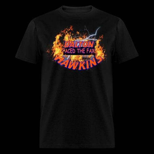 DALTON- FACE THE FAX! - Men's T-Shirt