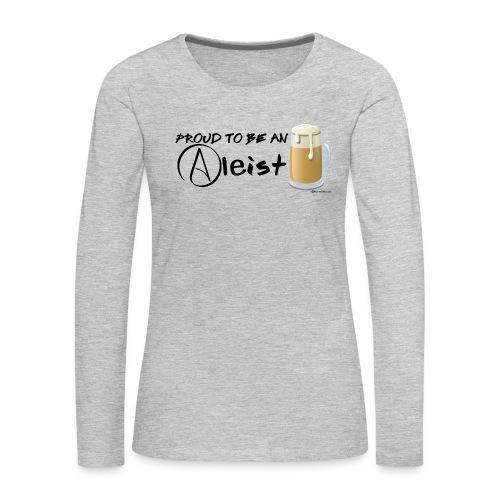 Proud To Be An Aleist Women's Premium Long Sleeve T-Shirt  - Women's Premium Long Sleeve T-Shirt