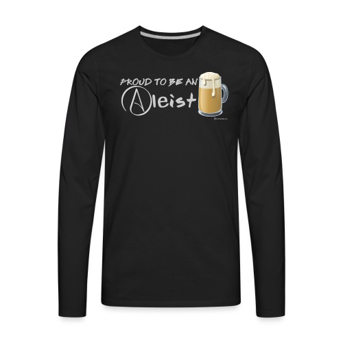 Proud To Be An Aleist Men's Premium Long Sleeve T-Shirt - Men's Premium Long Sleeve T-Shirt