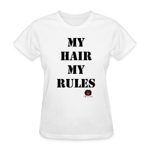 My Hair My Rules KCB - Women's T-Shirt