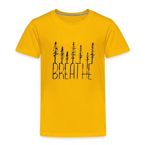 Breathe (black) Toddler Premium Tee - Toddler Premium T-Shirt