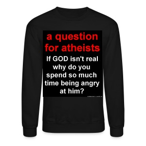 A Question For Atheists (Black) - Crewneck Sweatshirt