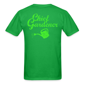 CHIEF GARDENER T-Shirt - Men's T-Shirt