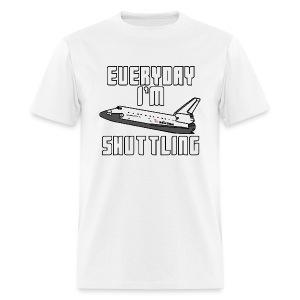 I'm Shuttling - Men's T-Shirt