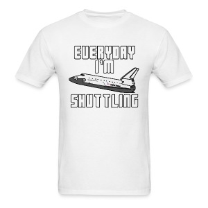 I'm Shuttling - Men's T-Shirt