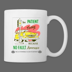 No Fault in Michigan - Coffee/Tea Mug