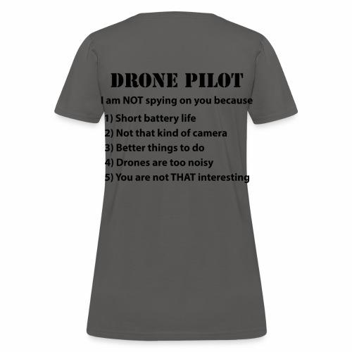 Drone Pilot Not Spying Women's t-shirt - Women's T-Shirt
