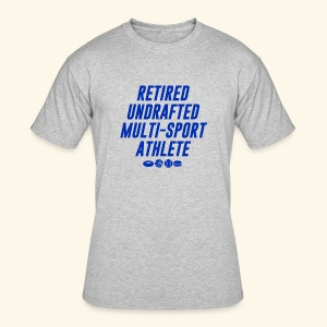 Retired undrafted Multi-sport athlete Gray - Men's 50/50 T-Shirt