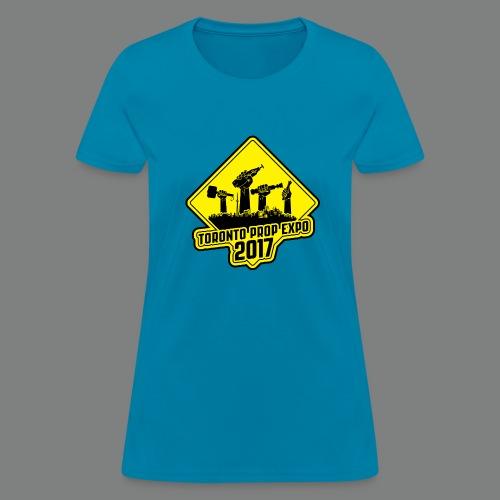 2017 Toronto Prop Expo Sign on Women's Standard Weight Tee - Women's T-Shirt