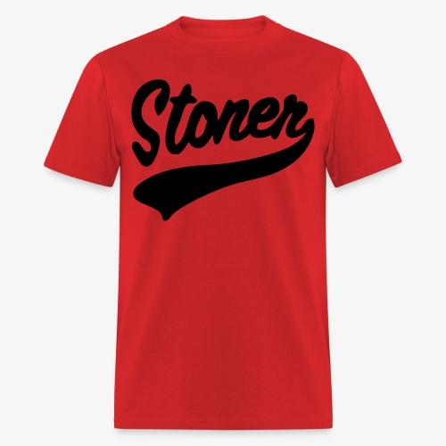 Stoner - Men's T-Shirt