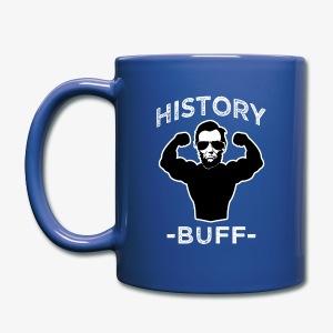 History buff sunny saying coffee mug - Full Color Mug