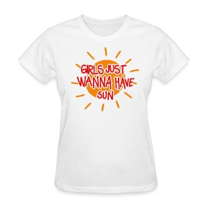 Girls just wanna have sun t-shirt - Women's T-Shirt