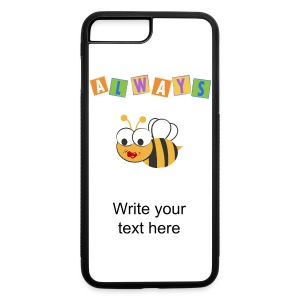 Always Bee - iPhone 7 Plus/8 Plus Rubber Case