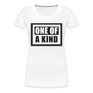 One of a kind - Women's Premium T-Shirt