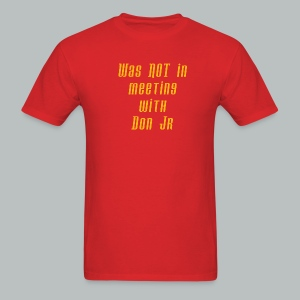 Was not there - Men's T-Shirt