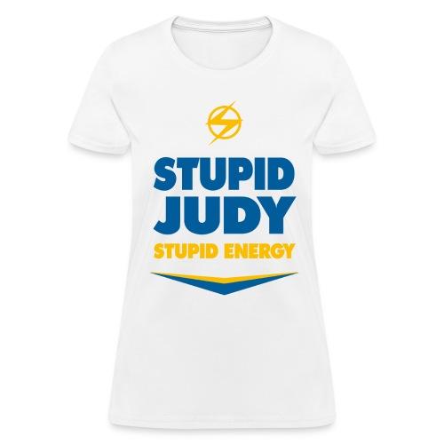 Women's Stupid Judy Tee - Women's T-Shirt
