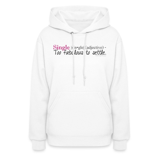 Women's Hoodie - Woman on a Mission,TheSingleWoman.net,The Single Woman Twitter,The Single Woman,Single is the New Fabulous,Single Woman,Single Life,Single Ladies,Single Girl,Single & Fabulous,Single,Sassy,Not Settling,Mandy Hale,Loving Yourself,Independence,Holding Out for the Best,Hard to Get,Follow Your Passion,Follow Your Dreams,Damsel in Distress,Confidence,Chase Your Dreams,Celebrating Your Single Life,Being Single