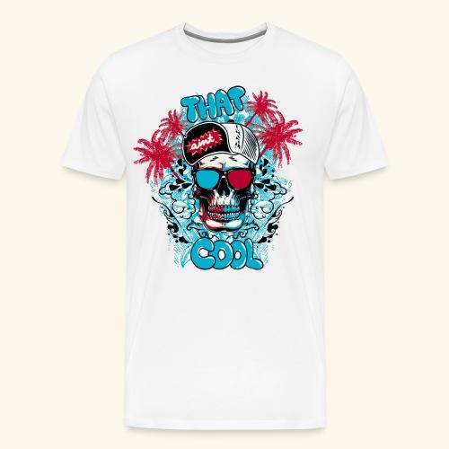 that cool - Men's Premium T-Shirt