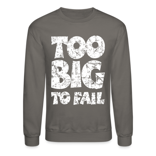 TOO BIG TO FAIL Distressed White