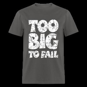 TOO BIG TO FAIL Distressed White