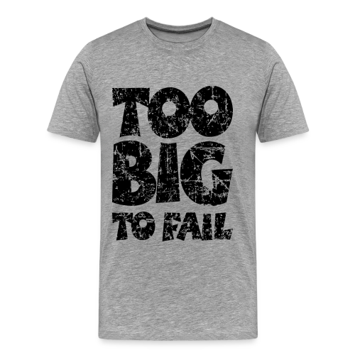TOO BIG TO FAIL Distressed Black