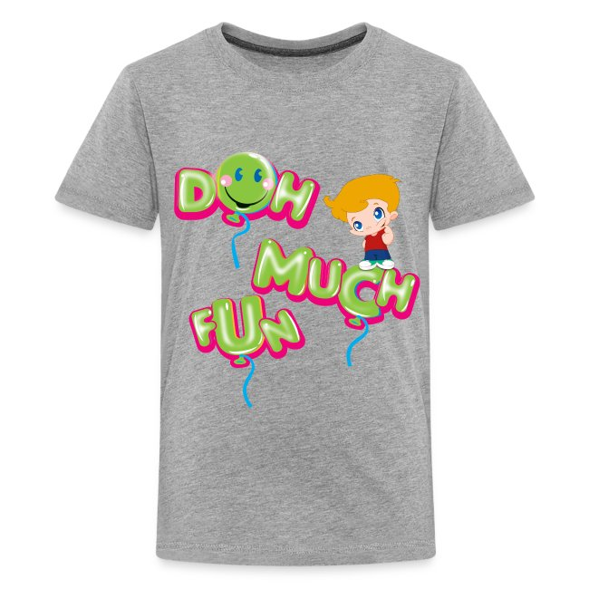 DOH MUCH FUN Kids Premium T-Shirt