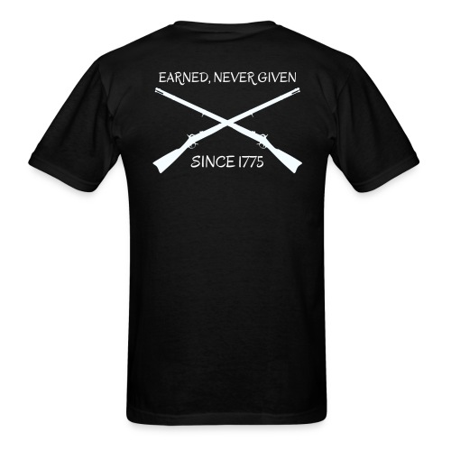 Crossed Rifles Earned, Never Given - Men's T-Shirt