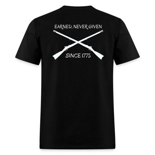 Crossed Rifles Earned, Never Given - Men's T-Shirt