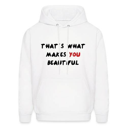 Thats what makes you beautiful hoodie - Men's Hoodie