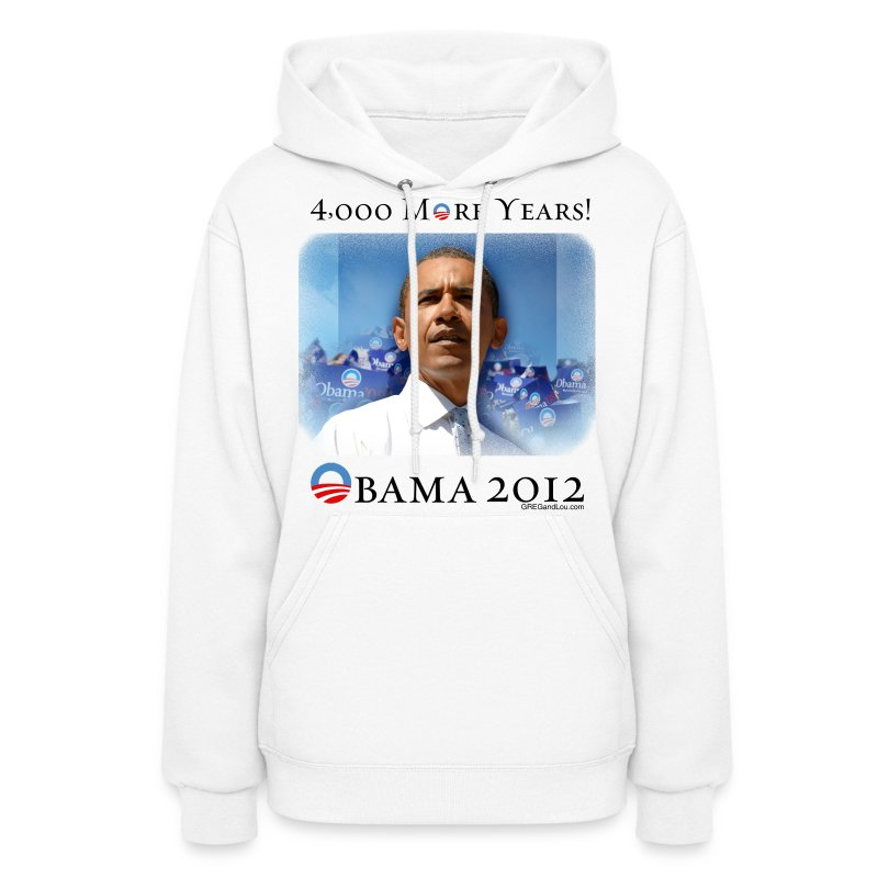 Obama 2012 - 4,000 More Years - Women's Hoodie