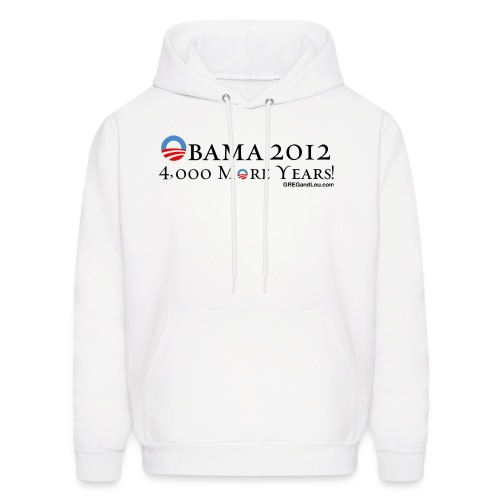 Obama 2012 - 4,000 More Years - Men's Hoodie