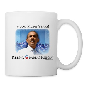 Obama 2012 - 4,000 More Years - Coffee/Tea Mug