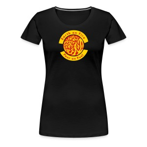 Earth on Fire  Pour on Fuel - Women's Premium T-Shirt