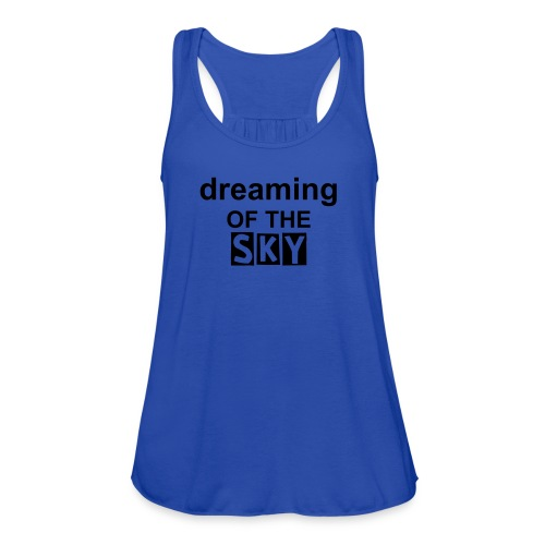 Dreaming of the sky women singlet - Women's Flowy Tank Top by Bella