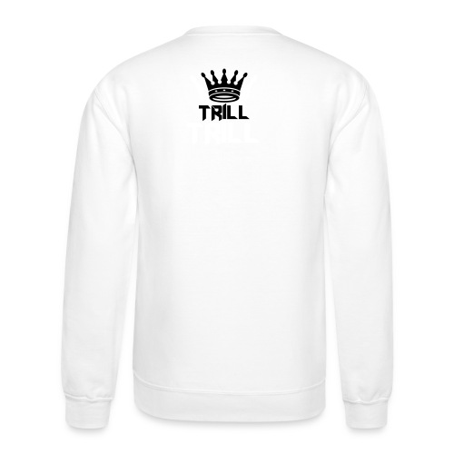 trill_crown - Crewneck Sweatshirt